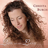 Love of the Land by Christa Burch
