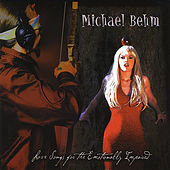 Love Songs for the Emotionally Impaired (2005) by Michael Behm