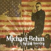 Saving America by Michael Behm