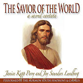The Savior of the World by Janice Kapp Perry
