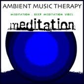 Meditation: Deep Meditation Vibes de Ambient Music Therapy