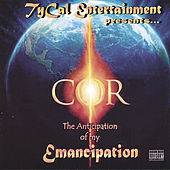 The Anticipation of My Emancipation by COR