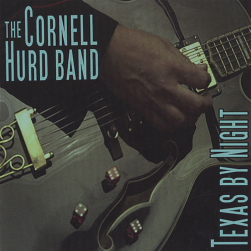 Texas By Night by The Cornell Hurd Band