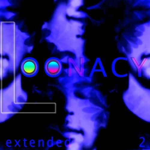 Loonacy - Extended 2 de M.