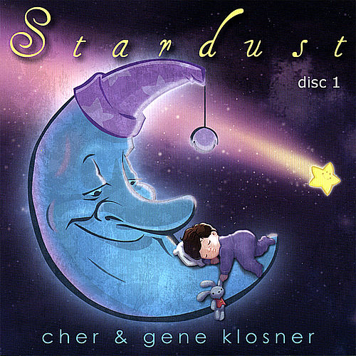 Stardust: Disc 1 of 2 by Cher & Gene Klosner
