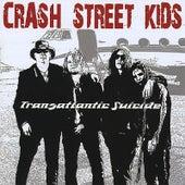 Transatlantic Suicide by Crash Street Kids