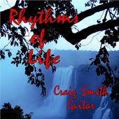 Rhythms of Life by Craig Smith