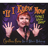 If I Knew Now (What I Knew Then) by Cynthia Crane