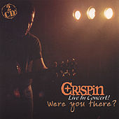 Were You There? by Crispin