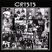 Remnants of a Lost Youth by Crisis