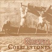 Cobblestones by Crispin