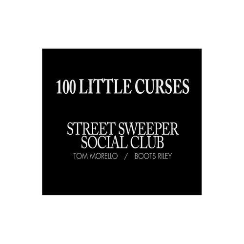 100 Little Curses by Street Sweeper Social Club