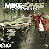 Swagg Thru Da Roof de Mike Jones