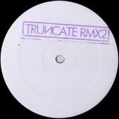 Remixed, Pt. 2 by Truncate