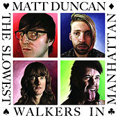 The Slowest Walkers in Manhattan by Matt Duncan