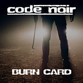 Burn Card van Code Noir