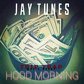 Hood Morning by Jay.Tunes