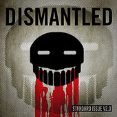 Standard Issue V2.0 by Dismantled