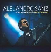 El tren de los momentos - En vivo desde Buenos Aires de Alejandro Sanz