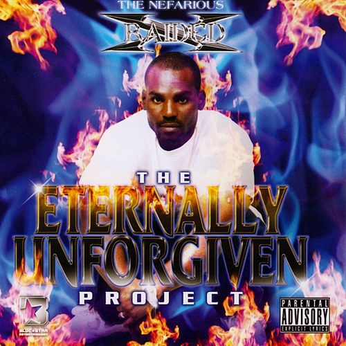 The Eternally Unforgiven Project by X-Raided