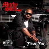 Mitchy Duz It von Mitchy Slick