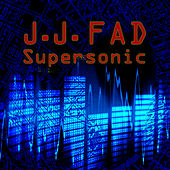 Supersonic (Re-Recorded / Remastered) de J.J. Fad