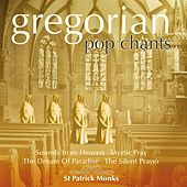 Gregorian Pop Chants by St. Patrick Monks