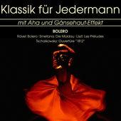 Klassik für Jedermann: Bolero by Various Artists