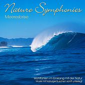 Nature Symphonies: Meeresbrise by Dave Miller