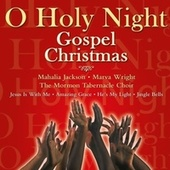 O Holy Night: Gospel Christmas van Various Artists
