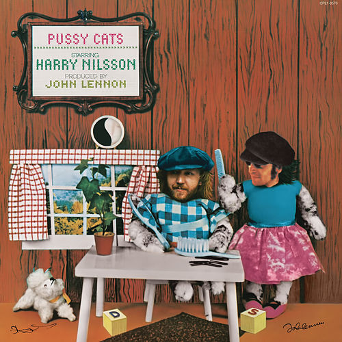 Pussy Cats by Harry Nilsson