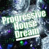 Progressive House Dream: Selection 1 - EP von Various Artists