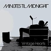 Vintage Hearts de Minutes Til Midnight