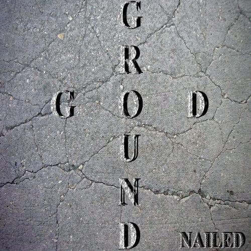 Nailed by Groundgod