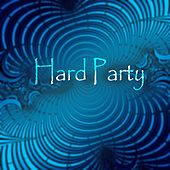 Hard Party - EP by Various Artists