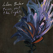 Turn Out the Lights by Julien Baker