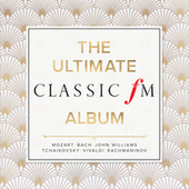 The Ultimate Classic FM Album by Various Artists