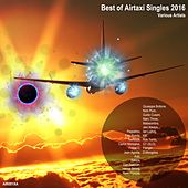 Best of Airtaxi Singles 2016 - EP by Various Artists