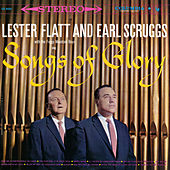 Songs of Glory by Flatt and Scruggs