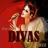 The New Divas Of Jazz von Various Artists