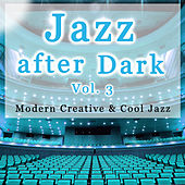 Jazz After Dark Vol. 3 by Various Artists