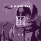 Elektrofonisch, Pt. 5 von Various Artists