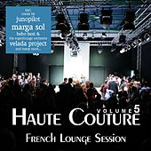 Haute Couture Vol. 5 - French Lounge Session von Various Artists
