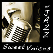 Sweet Voices Of Jazz by Various Artists