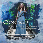 Willst du noch träumen von Oonagh