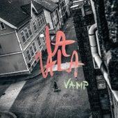 La La La by Vamp