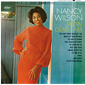 How Glad I Am by Nancy Wilson