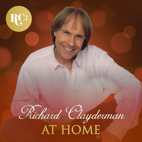 At Home With Richard Clayderman by Richard Clayderman