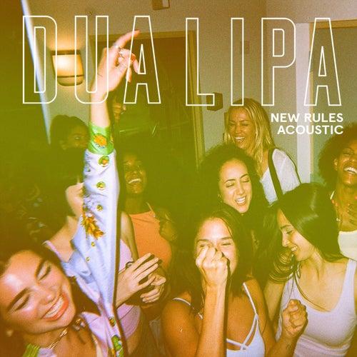 New Rules (Acoustic) von Dua Lipa