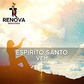 Espírito Santo Vem de Ministério Renova